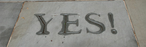 Become a Yes Man (or Yes Woman)