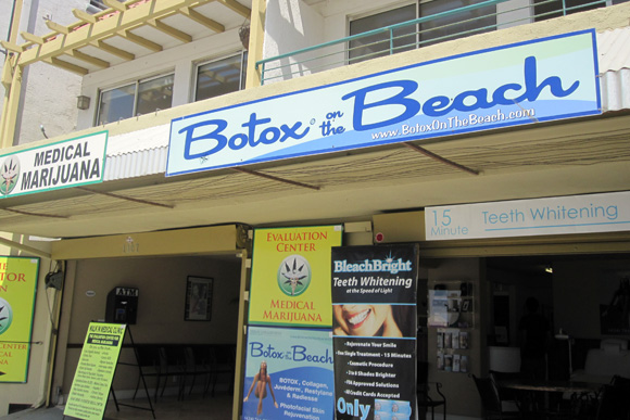 Medical Marijuana and Botox on the Beach.