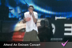 Follow my music hero Eminem and be in the front-row at one of his performances