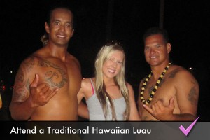 Attend a traditional Hawaiian luau